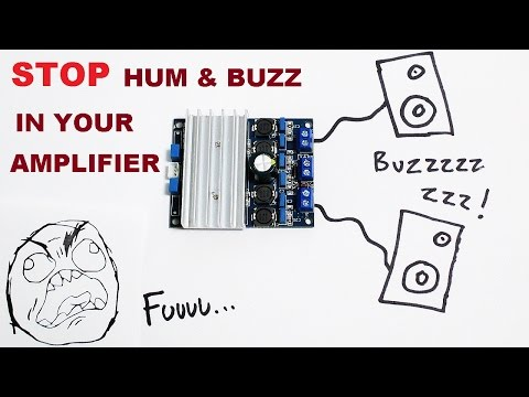 STOP hum and buzz in your amplifier projects !