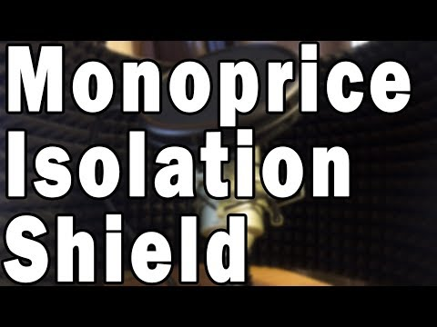 Monoprice Microphone Isolation Shield Review and Test