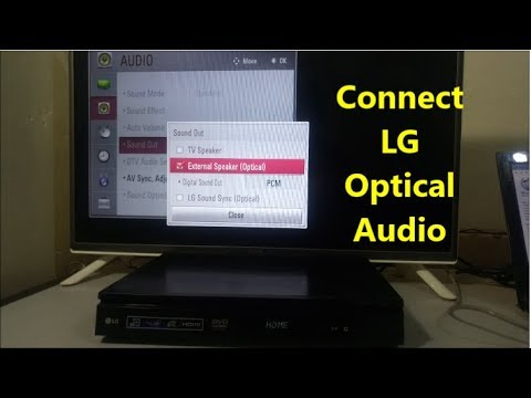 Connect LG TV And Hometheater With Optical Cable, How To