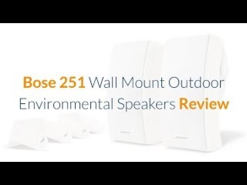 Bose 251 Wall Mount Outdoor Environmental Speakers Review