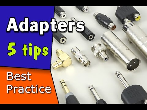 Using Audio Adapters | The 5 things you must know